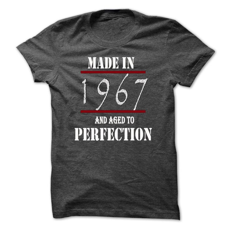 Made in ᗜ Ljഃ 1967 And Aged To Perfection1967 Birth Years