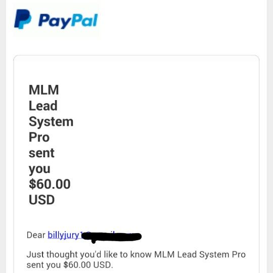 No matter how small the payment, Its still great to find emails like this in your inbox! :-D  Thank you #MLSP!   For anyone who is struggling to generate any leads for their network marketing business, I highly recommend you come checkout what we're doing over here!   If you could make money from 90% of the people who said NO to your business, just think how much that extra income could help fund your expenses?!   http://billyjury.co.uk/myleadsystempro