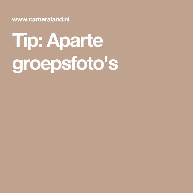Tip: Aparte groepsfoto's