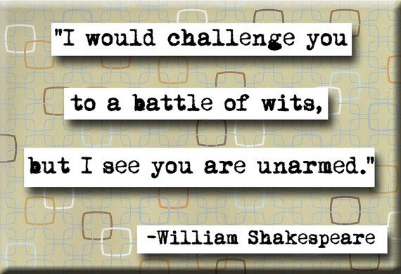 Shakespeare on battle of wits