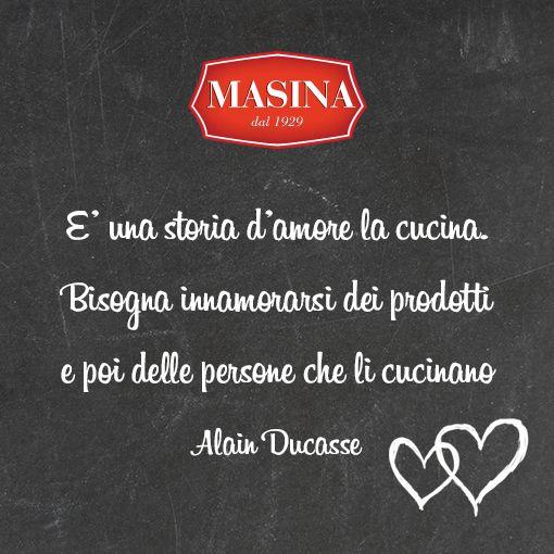 """""""È una storia d'amore la cucina. Bisogna innamorarsi dei prodotti e poi delle persone che li cucinano."""" #citazioni #cibo #cucina #quotes"""