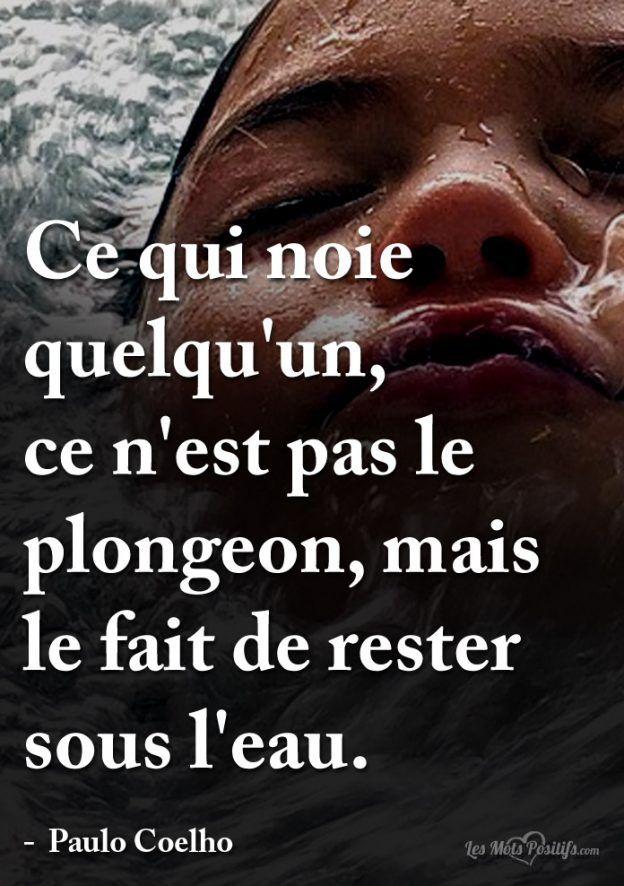 Ce N'est Que De L'eau : n'est, l'eau, Rester, L'eau, L'eau,, Citation, Paulo, Coelho
