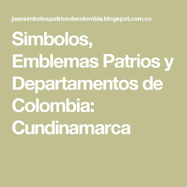 Simbolos, Emblemas Patrios  y Departamentos de Colombia: Cundinamarca