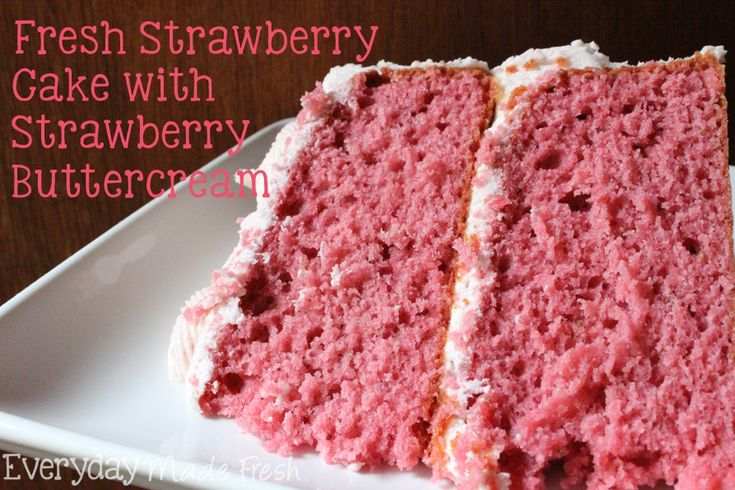 This Fresh Strawberry Cake with Strawberry Buttercream is going to be a strawberry lovers dream come true!  This cake is made with fresh strawberries in the mix, as well as in the buttercream! You can't get any more strawberry flavor in a from scratch cake!    EverydayMadeFresh.com