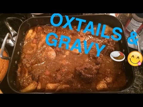 Oxtails & Gravy - YouTube