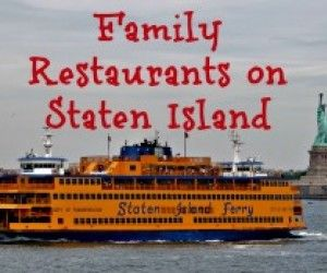 Staten Island Family-Friendly Restaurants: 10 Places to Eat with Kids on SI
