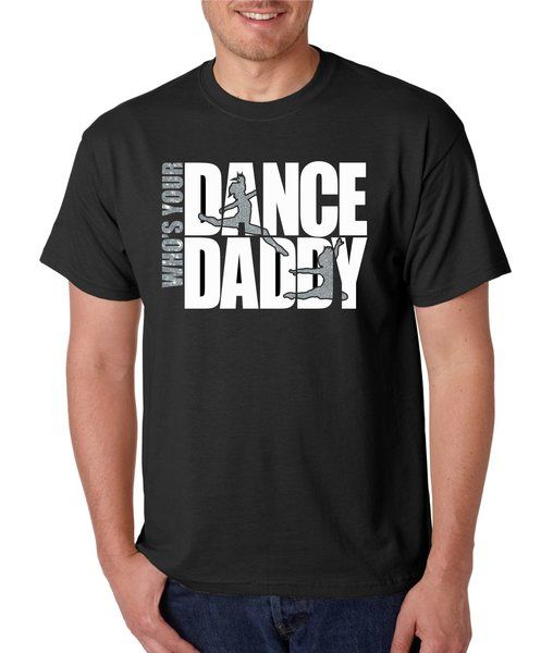 Who's Your Dance Daddy Vinyl Shirt | Vinyl and Rhinestone Co.
