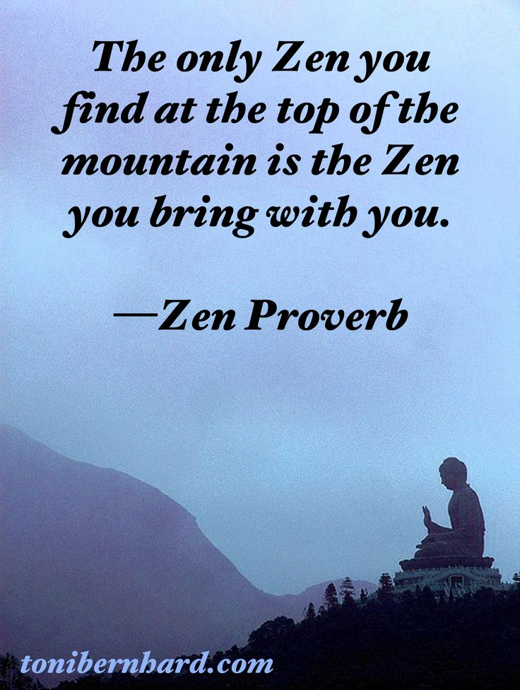"""Actually attributed to Robert Pirsig, author of """"Zen and the Art of Motorcycle Maintenance.""""   """"The only Zen you can find on the tops of mountains is the Zen you bring up there."""" As quoted in The Book of Bob : Choice Words, Memorable Men (2007)"""