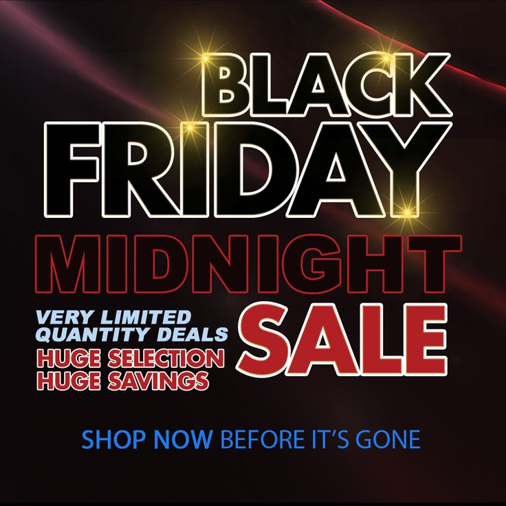 Black Friday Midnight Sale Limited Quantity Deals  Shop NOW before it's gone!  Black Friday, Black Friday Deals, Black Friday (shopping), Shopping, Night, Black Friday Ads, Sales promotion, Home Appliances, Furniture, Discounts and allowances, Mattress, Consumer electronics, BrandsMart USA, Georgia (U.S. state) or Florida