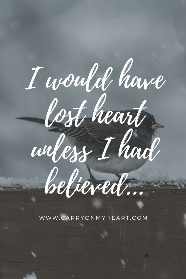 I Would Have Lost Heart Unless I had Believed... – Carry on My Heart. #heart #prayer #losthope #hope