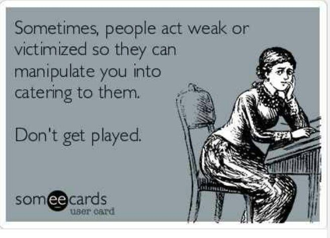 These are the type of people that irritate me to the 10th power....I don't participate in pity parties!!!