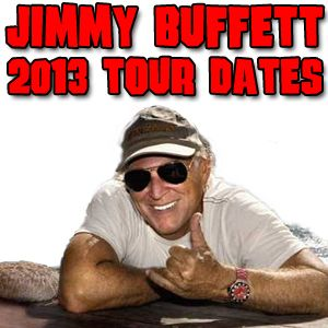 http://www.BuffettInfo.com - Visit for Jimmy Buffett's 2013 Tour dates!