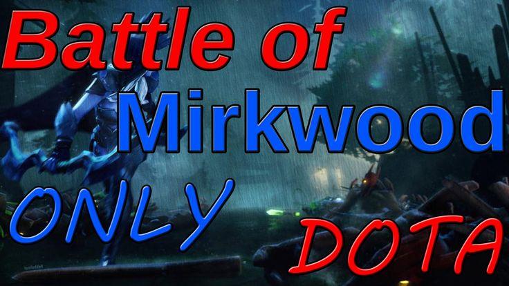 Dota 2 - Battle of Mirkwood - Обзор