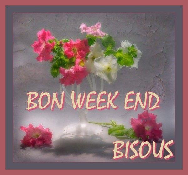Bon week end belles images