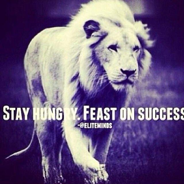 Don't let success make you sit back. Keep moving forward.
