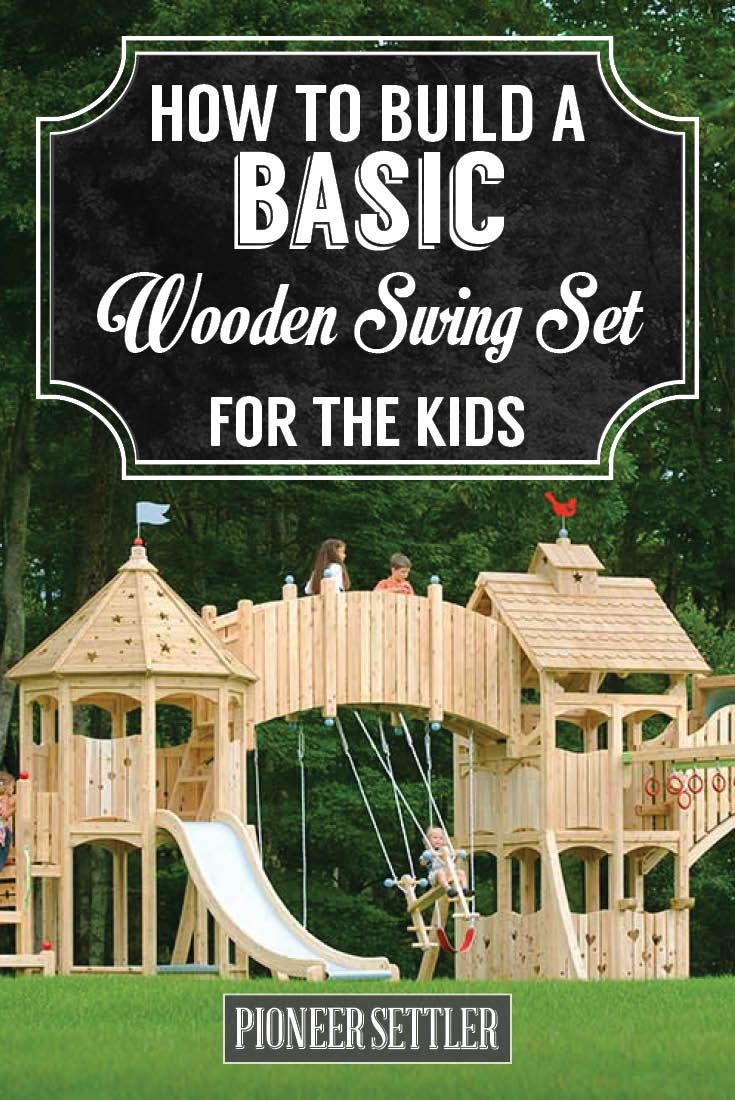 Best 10 kids swing sets ideas on pinterest swing sets for How to make a fort out of wood