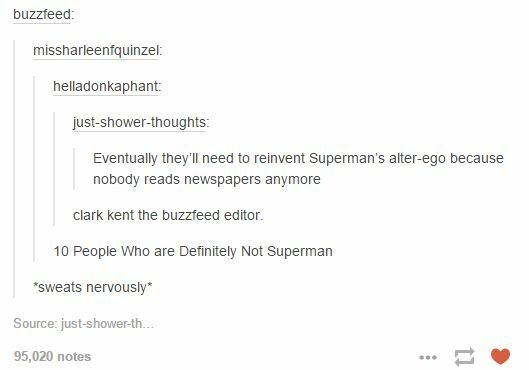 And Clark would make that list (And if reading newspapers is what it takes to get Superman I will read them everyday)