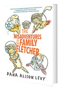 The Misadventures of the Family Fletcher by Dana Alison Levy. Meet the Fletchers: four boys, two dads, and one new neighbor who just might ruin everything.