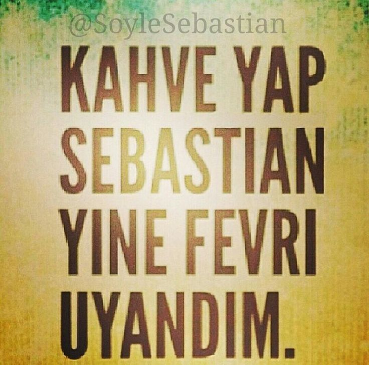 S.Bysn》Sebastian'dan ilginç sözler
