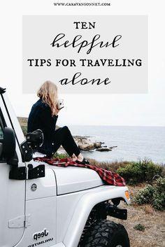 10 helpful tips for traveling alone #travel #traveltips #travelalone #caravansonnet