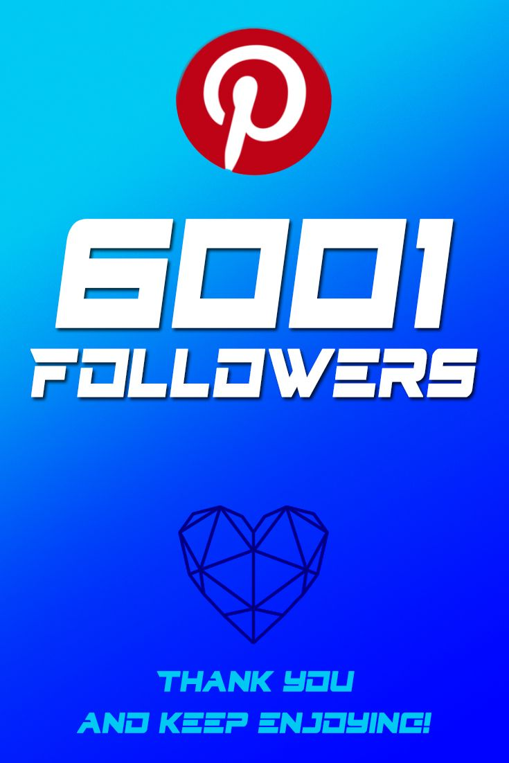 6001 Pinterest Followers!!! Many Thanks to each one of you wonderful friends!!! Keep Enjoying!! -Scar Design #followers #thankyou #pinterestfollowers #pinterest #celebrate #love