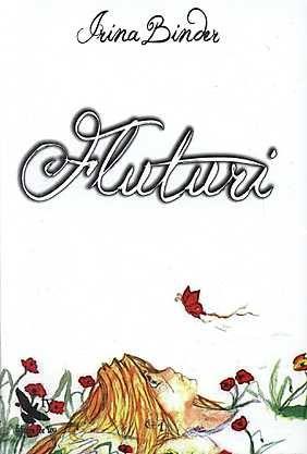 Fluturi (2 volume) - Irina Binder