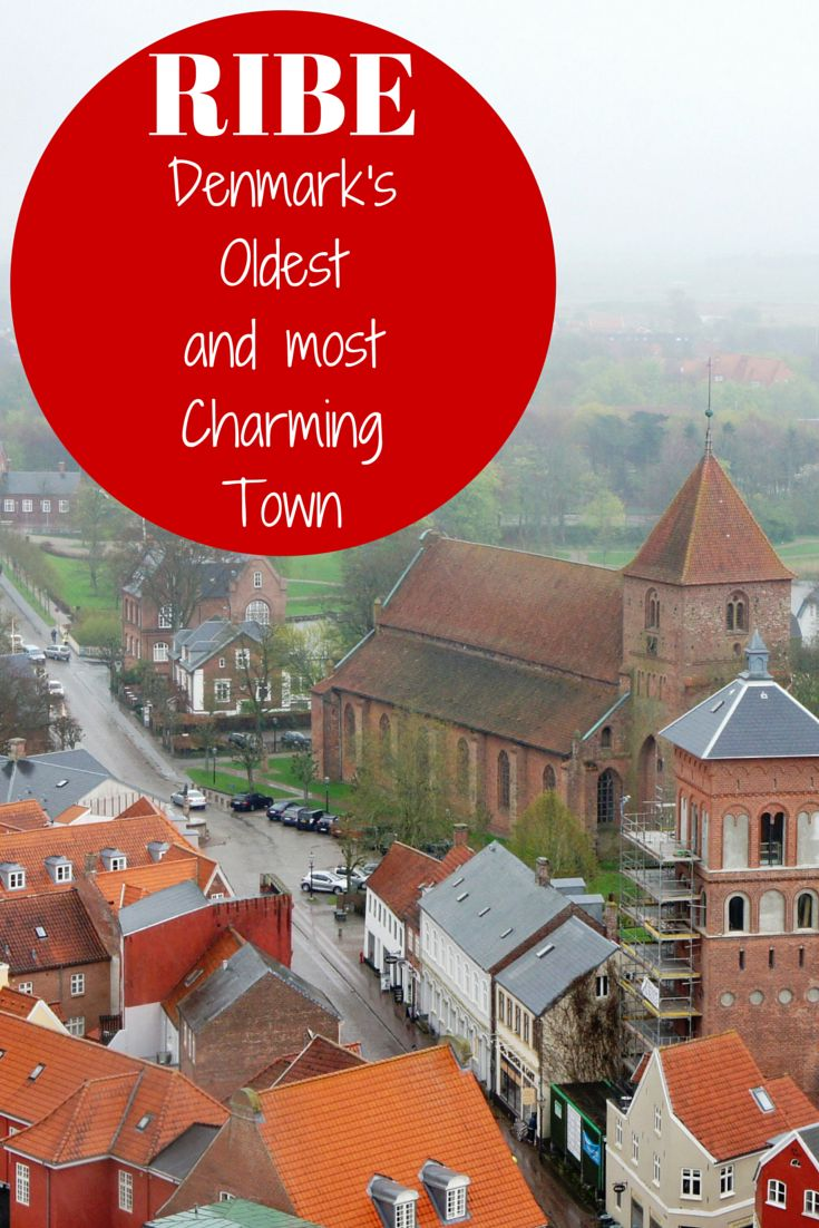 Ribe: Denmark's Oldest and Most Charming Town | Travel the World