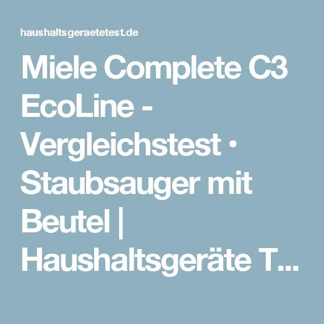 Miele Complete C3 EcoLine - Vergleichstest • Staubsauger mit Beutel | Haushaltsgeräte Test