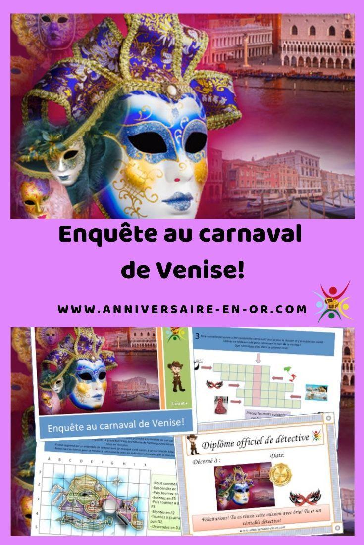 Une Enquete Au Cœur Du Celebre Carnaval De Venise Carnaval De Venise Chasse Au Tresor Carnaval