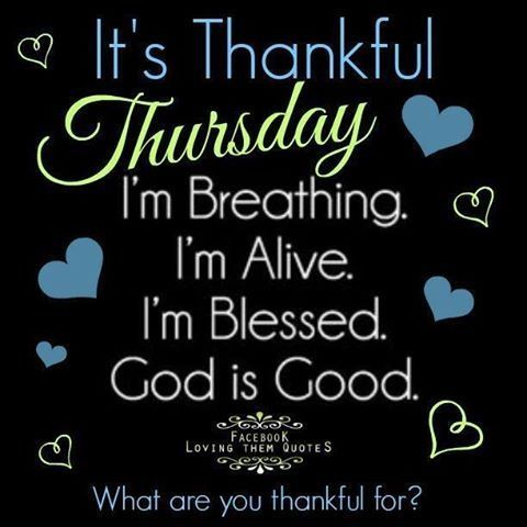 Thankful Thursday thanksgiving happy thanksgiving thanksgiving quotes thanksgiving comments thanksgiving quote