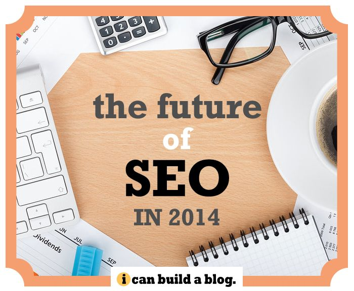 What you NEED to know now about SEO in 2014!!