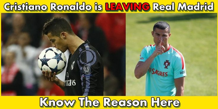 Bad news for Real Madrid fans, the star player Cristiano Ronaldo is all set to leave the Real Madrid and Spain.