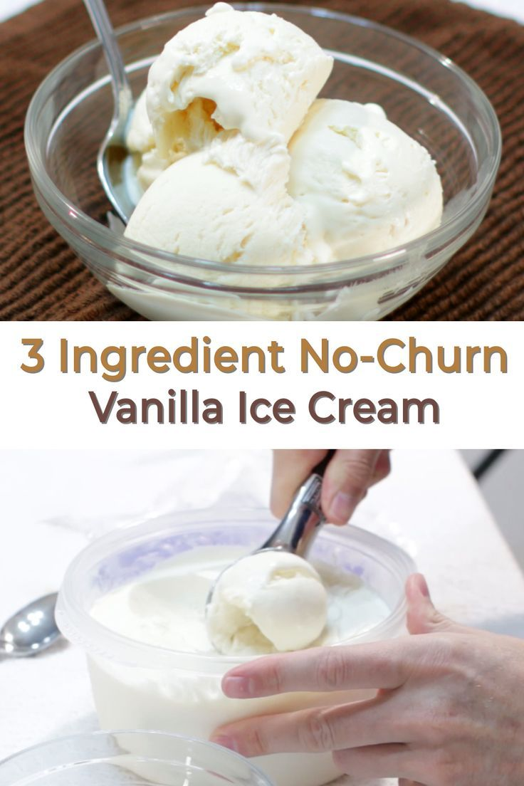 3 Ingredient No Churn Vanilla Ice Cream In 2020 Easy Ice Cream Recipe Healthy Homemade Ice Cream Vanilla Ice Cream