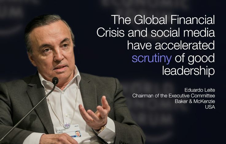 The Global Financial Crisis and social media have accelerated scrutiny of good leadership. - Eduardo Leite