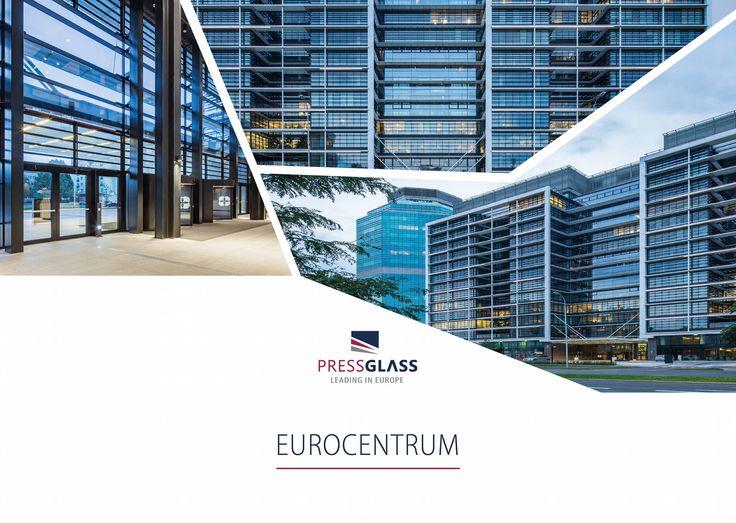 Eurocentrum Office Complex in Warsaw (Poland) / Eurocentrum Office Complex w Warszawie.