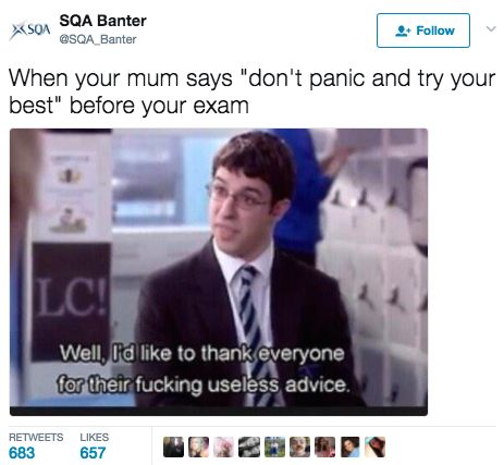 """""""If a got 50 pence for every time a failed a maths exam I'd have about £6.30 now."""" H/T NotSQA"""