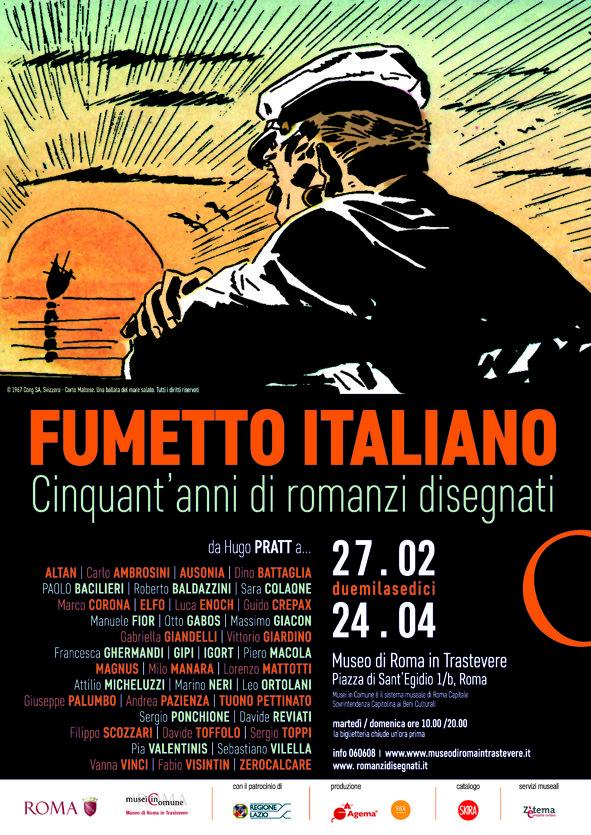 """Locandina mostra """"Fumetto italiano. Cinquant'anni di romanzi disegnati"""", fino al 24 aprile al Museo di Roma in Trasetevere www.romanzidisegnati.it"""