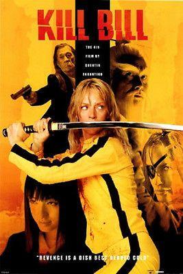 Kill Bill Movie Poster fea. Uma Thurman Revenge is Best Served Cold 27x39