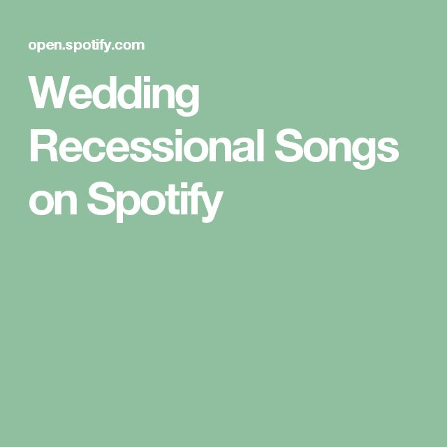 17 Best Ideas About Recessional Songs On Pinterest