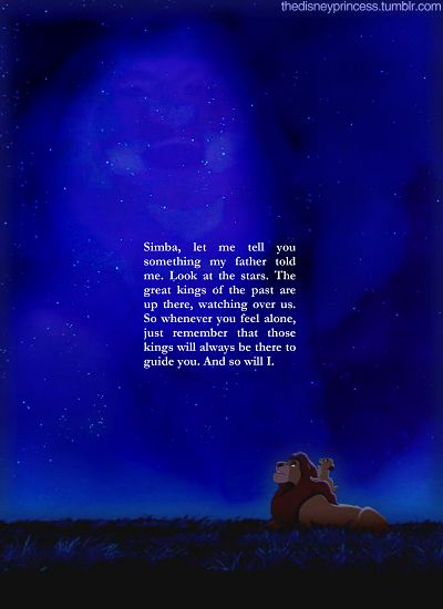 look at the stars. the great kings of the past are up there, watching over us