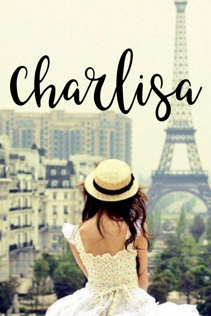 Charlisa I Parisian Chic Baby Names I Nameille.com