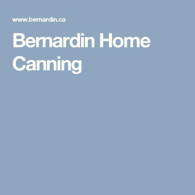 Bernardin Home Canning