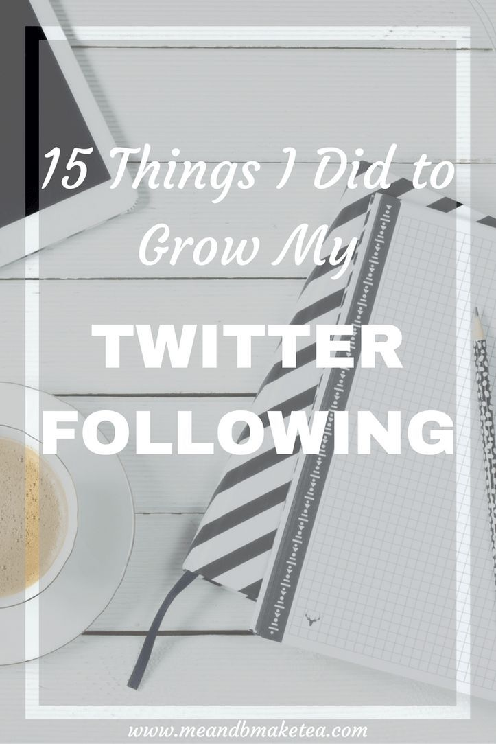 15 Things I Did to Grow My Twitter. Beginners tips perfect for bloggers and businesses who want to grow their online presence. Here are the top 15 things I did last year that helped increase my Twitter following and engagement: Talk to people. I know it sounds silly but I can't stress this enough.