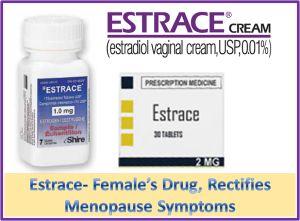 Estrace- Estrogen Capsule, Cream which Fix Menopause Signs : http://www.paulzand123.wordpress.com/2014/09/29/estrace-estrogen-capsule-cream-which-fix-menopause-signs/