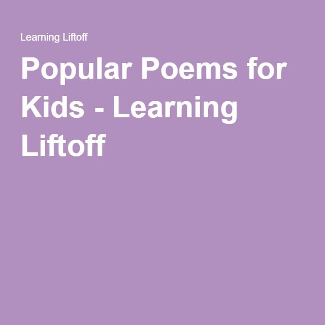 Popular Poems for Kids - Learning Liftoff