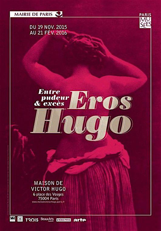 Exposition: Eros Hugo à la Maison de Victor Hugo  Du 19 novembre 2015 au 21 février 2016.
