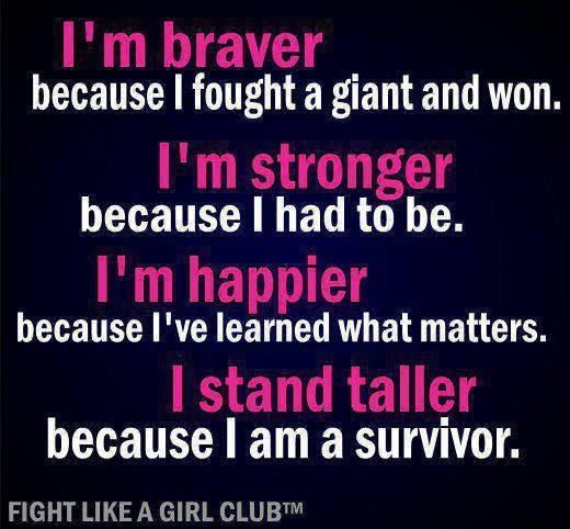 ...to all the survivors.  To the girls in my breast cancer support group.