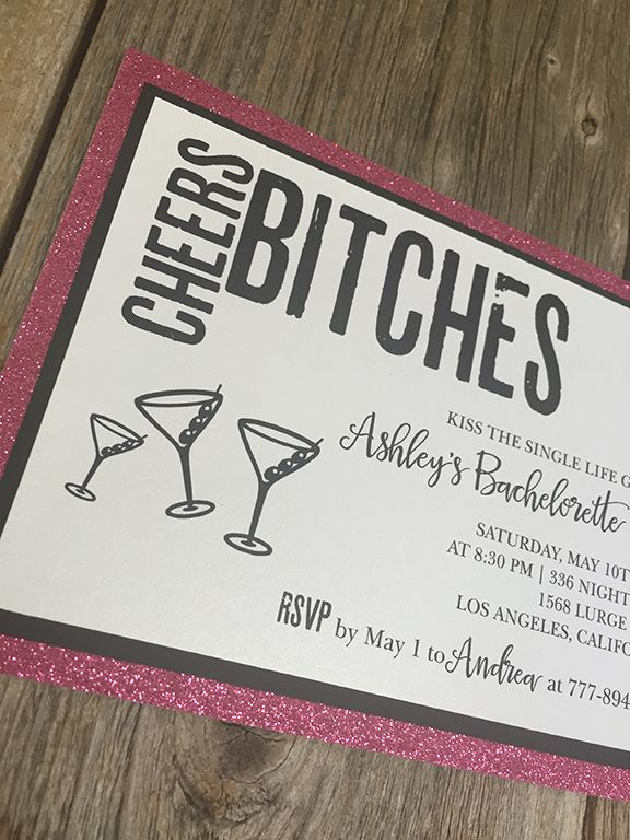 Cheers Bitches - Glitter Bachelorette Party Invitation  Get that party started the moment they receive their invitation to an awesome bachelorette party