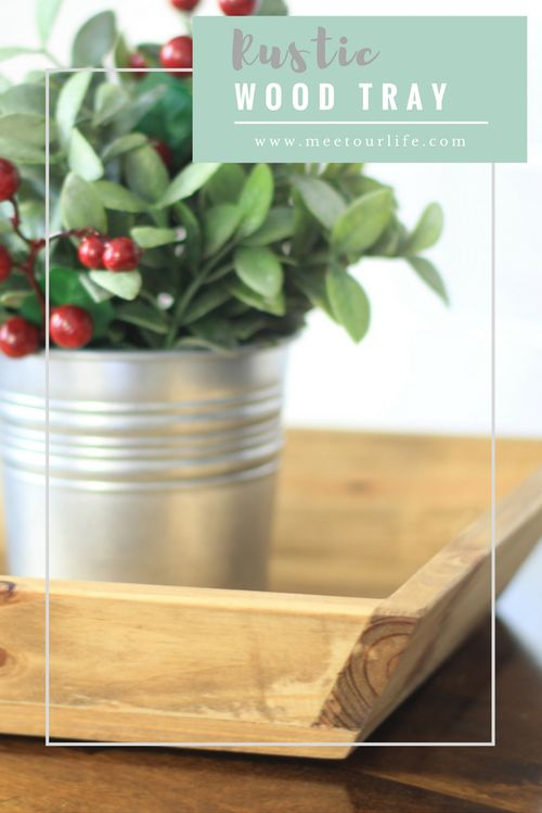 Rustic Wood Tray. Give the perfect DIY gift this holiday season with this Farmhouse inspired rustic wood tray. Click through or repin later. www.meetourlife.com