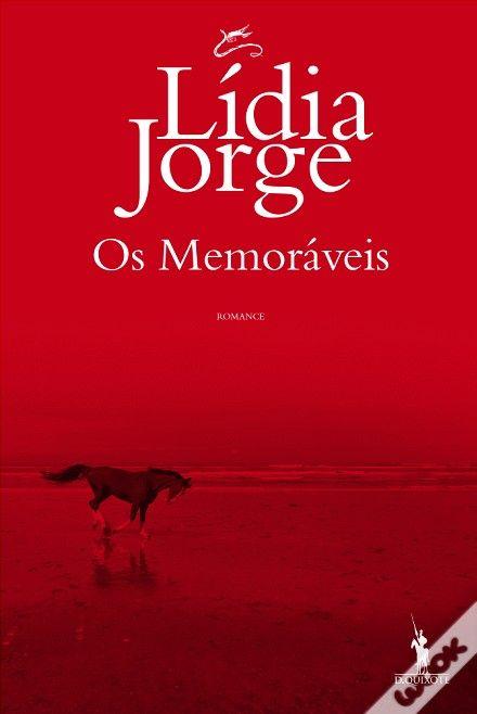 Lídia Jorge - Os Memoráveis